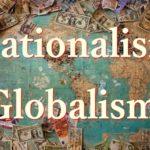 ナショナリズムとグローバリズムの違いを例題と共に説きますね
